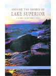 Historic Guide Around Lake Superior